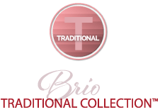 Brio Traditional Collection